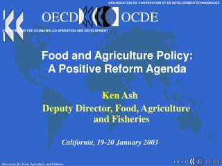 Food and Agriculture Policy:  A Positive Reform Agenda