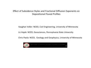 Effect of Subsidence Styles and Fractional Diffusion Exponents on Depositional Fluvial Profiles