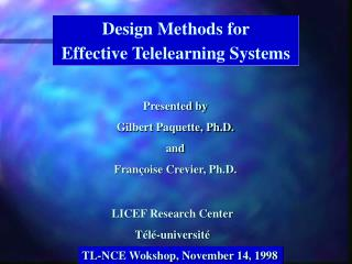 Design Methods for Effective Telelearning Systems