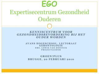 EGO Expertisecentrum Gezondheid Ouderen