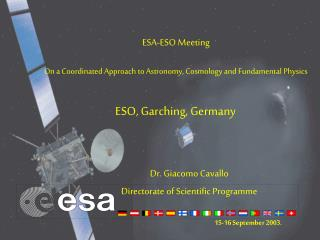 ESA-ESO Meeting On a Coordinated Approach to Astronomy, Cosmology and Fundamental Physics