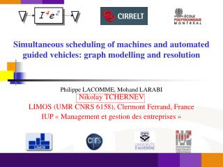 Simultaneous scheduling of machines and automated guided vehicles: graph modelling and resolution