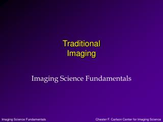 Traditional Imaging
