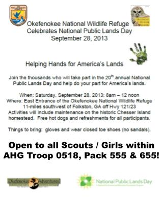 Open to all Scouts / Girls within  AHG Troop 0518, Pack 555 & 655!