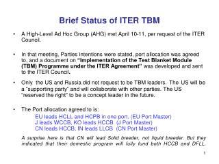Brief Status of ITER TBM