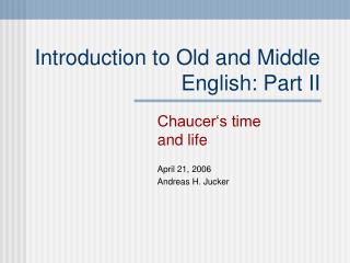 Introduction to Old and Middle English: Part II