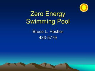 Zero Energy Swimming Pool