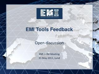 EMI Tools Feedback