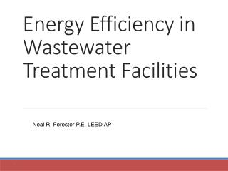 Energy Efficiency  in Wastewater Treatment Facilities