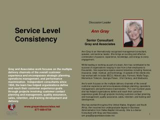 Discussion Leader Ann Gray Senior Consultant Gray and Associates