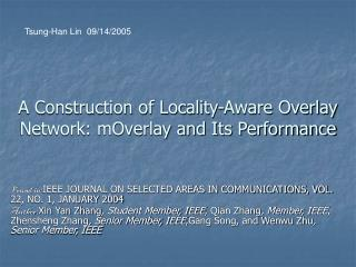 A Construction of Locality-Aware Overlay Network: mOverlay and Its Performance