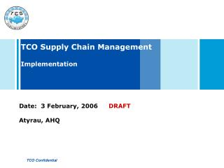 TCO Supply Chain Management Implementation