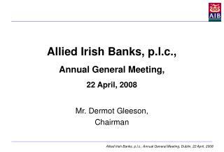 Allied Irish Banks, p.l.c., Annual General Meeting, 22 April, 2008