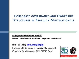 Corporate  governance and Ownership Structures  in Brazilian  Multinationals