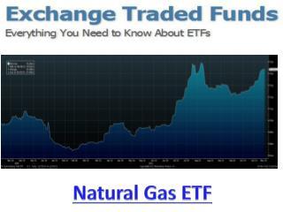 Natural Gas ETF