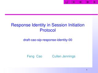 Response Identity in Session Initiation Protocol draft-cao-sip-response-identity-00
