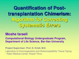 Quantification of Post-transplantation Chimerism:  Algorithm for Correcting Systematic Errors