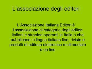 L'associazione degli editori