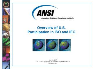 Overview of U.S. Participation in ISO and IEC