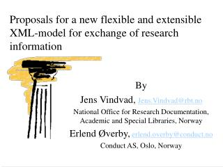 Proposals for a new flexible and extensible XML-model for exchange of research information