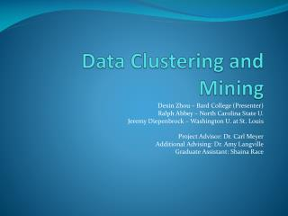 Data Clustering and Mining