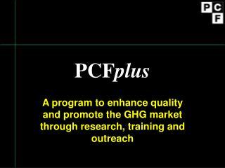 PCF plus