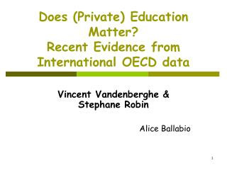 Does (Private) Education Matter? Recent Evidence from International OECD data