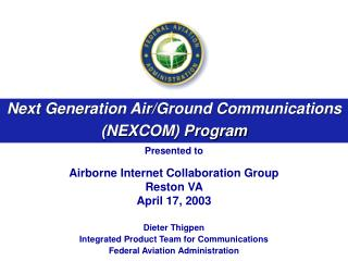 Next Generation Air/Ground Communications (NEXCOM) Program