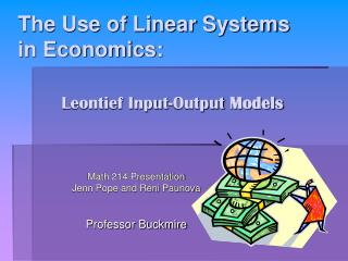 The Use of Linear Systems in Economics: