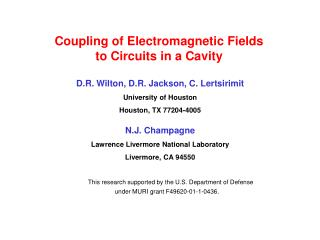 Coupling of Electromagnetic Fields              to Circuits in a Cavity