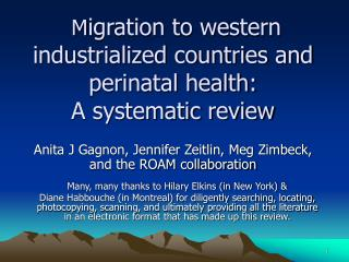 M igration to western industrialized countries and perinatal health: A systematic review