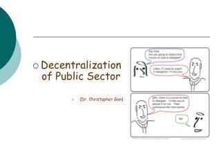 Decentralization of Public Sector (Dr. Christopher Gan)