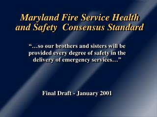 Maryland Fire Service Health and Safety  Consensus Standard