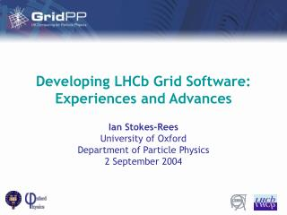 Developing LHCb Grid Software: Experiences and Advances