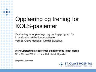 OPP! Opplæring av pasienter og pårørende i Midt-Norge