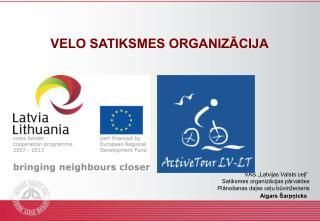 """VAS """"Latvijas Valsts ceļi"""" Satiksmes organizācijas pārvaldes  Plānošanas daļas ceļu būvinženieris"""