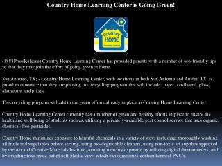 Country Home Learning Center is Going Green!