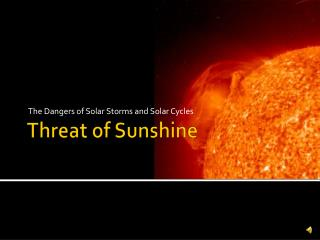 Threat of Sunshine