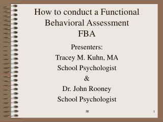 How to conduct a Functional Behavioral Assessment FBA
