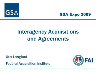 Interagency Acquisitions  and Agreements
