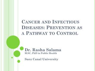 Cancer and Infectious Diseases: Prevention as a Pathway to Control