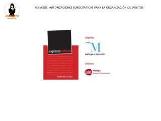 PERMISOS, AUTORIZACIONES BUROCRÁTICAS PARA LA ORGANIZACIÓN DE EVENTOS