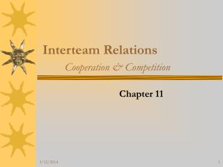 Interteam Relations  Cooperation  Competition