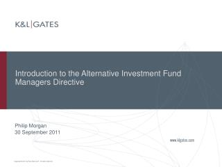 Introduction to the Alternative Investment Fund Managers Directive