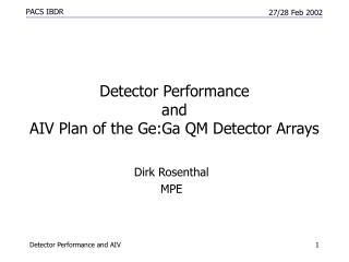 Detector Performance  and  AIV Plan of the Ge:Ga QM Detector Arrays