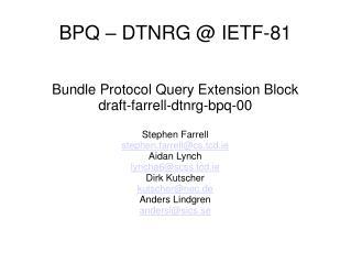 BPQ – DTNRG @ IETF-81