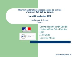 Centre d'examen Delf-Dalf de l'Université Mc Gill – Ét at des lieux J. Archibald