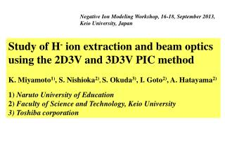 Study of H -  ion extraction and beam optics using the 2D3V and 3D3V PIC method