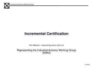Incremental Certification