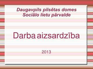Daugavpils pilsētas domes  Sociālo lietu pārvalde